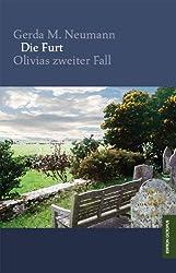 Die Furt: Olivias zweiter Fall