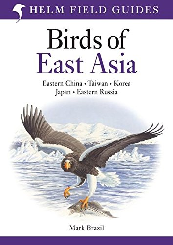 Birds of East Asia (Helm Field Guides)