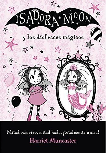 Isadora Moon y los disfraces mágicos (Isadora Moon) par Harriet Muncaster