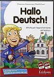 Hallo deutsch! Attività per l'apprendimento del tedesco. CD-ROM