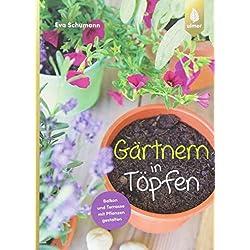 Gärtnern in Töpfen: Balkon und Terrasse mit Pflanzen gestalten