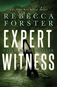 Expert Witness: A Josie Bates Thriller (The Witness Series Book 4) (English Edition) par [Forster, Rebecca]