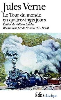 Le Tour du monde en 80 jours (édition enrichie illustrée) par [Verne, Jules]