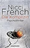 Die Komplizin: Psychothriller