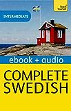 Complete Swedish (Learn Swedish with Teach Yourself): New Edition (Teach Yourself Audio eBooks) (English Edition)