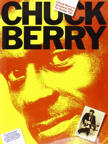 chuck-berrys-greatest-hits-for-guitar-tab-arranged-in-both-guitar-tab-and-standard-notation-complete