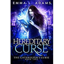 Hereditary Curse (The Gatekeeper's Curse Book 2)