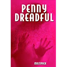 Penny Dreadful Multipack Vol. 3 (Illustrated. Annotated. Includes 'Strange Case of Dr. Jekyll and Mr. Hyde,' 'The Mysteries of Paris Vols.1-3' and  'The ... Dreadful Multipacks) (English Edition)
