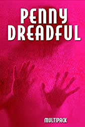 Penny Dreadful Multipack Vol. 2 (Illustrated. Annotated. 'The Picture of Dorian Gray,' 'Vileroy or The Horrors of Zindorf Castle,' 'Jack Harkaway in Australia,' ... Dreadful Multipacks) (English Edition)