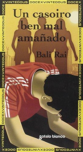 Un casoiro ben mal amañado por Bali Rai