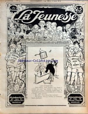 JEUNESSE (LA) [No 25] du 18/06/1925 - REVUE ILLUSTREE - LES BEAUX CONTES DE TOUS LES PAYS - JEUX ET SPORTS - BELLES IMAGES L'OTAGE DE L'AIR - ARITHMETIQUE AMUSANTE - LE COUCOU OISEAU PARASITE - EDOUARD BRANLY - LES MOTS CROISES - ETYMOLOGIE - AVENTURES DU CAPITAINE CORCORAN PAR ASSOLANT par Collectif