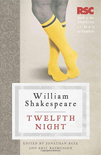 Twelfth Night (The RSC Shakespeare) by William Shakespeare (2010-03-03)