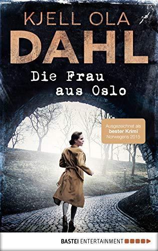 Die Frau aus Oslo: Kriminalroman