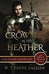 The Crown in the Heather (The Bruce Trilogy) (Volume 1) by N. Gemini Sasson (2015-01-08)