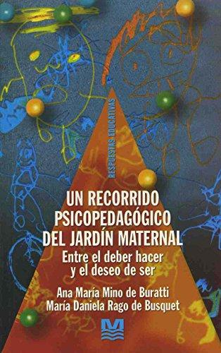 Un Recorrido Psicopedagogico del Jardin Maternal por Ana Maria Mino de Buratti