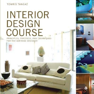 [( Interior Design Course: Principles, Practices, and Techniques for the Aspiring Designer (Quarto Book) By Tangaz, Tomris ( Author ) Paperback Feb - 2006)] Paperback