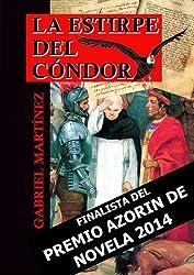 La estirpe del Cóndor (Spanish Edition)