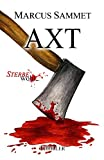 Axt ('Sterbe wohl...' 5)