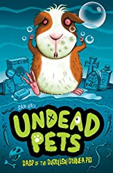 Gasp of the Ghoulish Guinea Pig (Undead Pets)