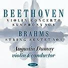 Beethoven/Brahms: Violinkonzert / Sinfonie 8 / Streichsextett N