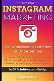 Instagram Marketing -  Der umfassende Leitfaden für Unternehmen | In 60 Schritten zum Erfolg: In diesem Buch finden Sie mehr als 60 Growth-Hacks und verschiedene Strategien zur direkten Anwendung