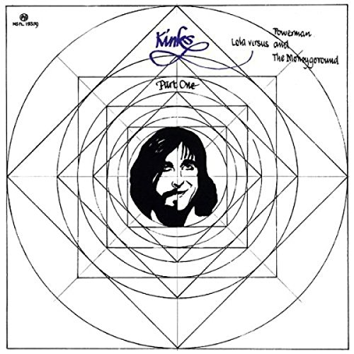 The Kinks: Lola Versus Powerman and the Moneygoround, Part One (Audio CD)