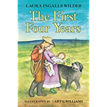 The First Four Years (Little House Book 9)