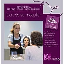 """Coffret Cadeau 2 en 1 : """"L'art de se maquiller"""" - Bon pour 1 atelier de 2h + 1 livre de conseils (Ancien prix éditeur : 7505)"""