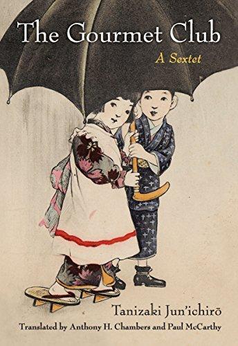The Gourmet Club: A Sextet (Michigan Monograph Series in Japanese Studies) (Shorts State Michigan University)