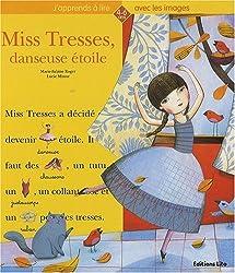 Miss Tresses danseuse étoile ( périmé )