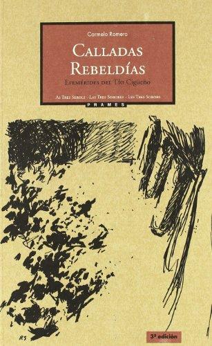 Calladas rebeldías : efemérides del Tío Cigüeño Cover Image