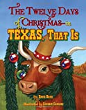 Twelve Days of Christmas-in Texas, That Is, The