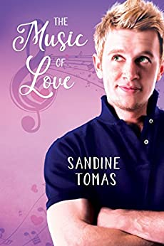 The Music of Love by [Tomas, Sandine]