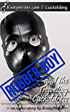Rubber Boy and the Traveling Cuckoldress (English Edition)