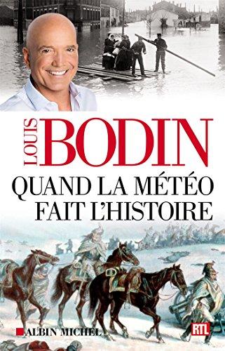 Quand la météo fait l'histoire par Louis Bodin