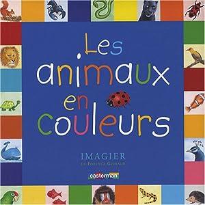 """Afficher """"Les animaux en couleurs, imagier - NAP"""""""
