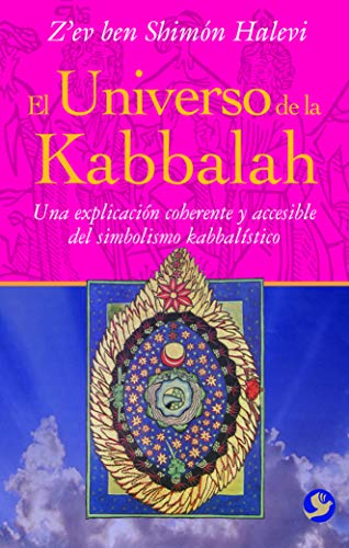 Universo De La Kabbalah, El por Z'Ev Ben Shim Halevi