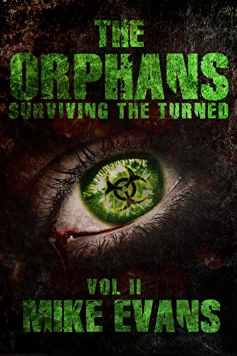 Surviving The Turned (The Orphans Book 2) (English Edition ...