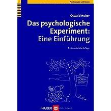 Das psychologische Experiment. Eine Einführung
