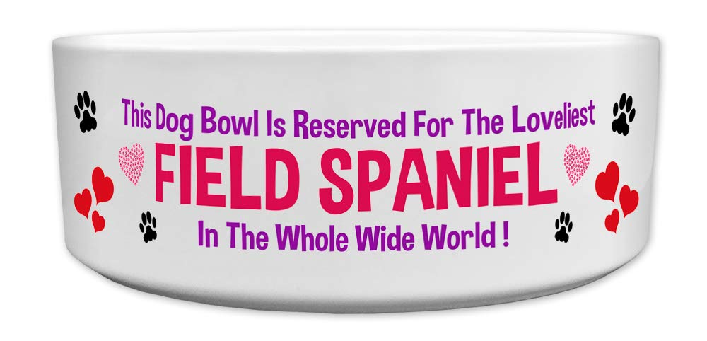 Fresh Publishing Ltd 'This Dog Bowl Is Reserved For The Loveliest Field Spaniel In The Whole Wide World', Dog Breed Theme, Ceramic Bowl, Size 176mm D x 72mm H approximately.