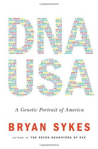 DNA USA: A Genetic Portrait of America 1st by Sykes, Bryan (2012) Hardcover