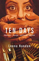 Ten Days: Obsession...Revenge...and Murder most Foul