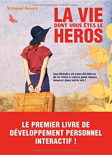 La vie dont vous êtes le héros par From Mango Editions