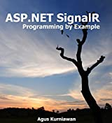 ASP.NET SignalR Programming By Example (English Edition)