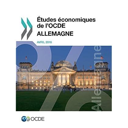 Études économiques de l'OCDE : Allemagne 2016 (Economie)