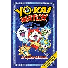 Yo-kaï Watch - Guide officiel