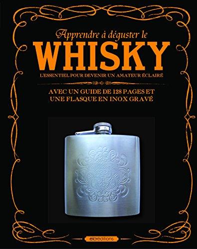 Apprendre à déguster le whisky : Coffret livre + flasque en inox gravé