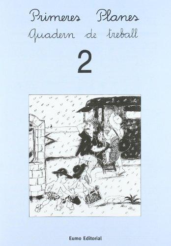 Primeres planes. Quadern de treball 2 por Pilarín / Canudas Febrer, Montserrat / Palacín, Adelina / Verdaguer, Assumpta Bayés