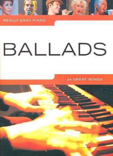 Really easy piano: BALLADS mit Bleistift -- 24 romantische Songs für Klavier sehr leicht gesetzt mit Text u.a. mit CANDLE IN THE WIND (Elton John) und FIELDS OF GOLD (Sting) - ideal für Anfänger und Wiedereinsteiger (Noten / sheet music) (Elton John Sheet Music Piano)
