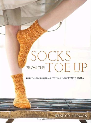 socks-from-the-toe-up-essential-techniques-and-patterns-from-wendy-knits